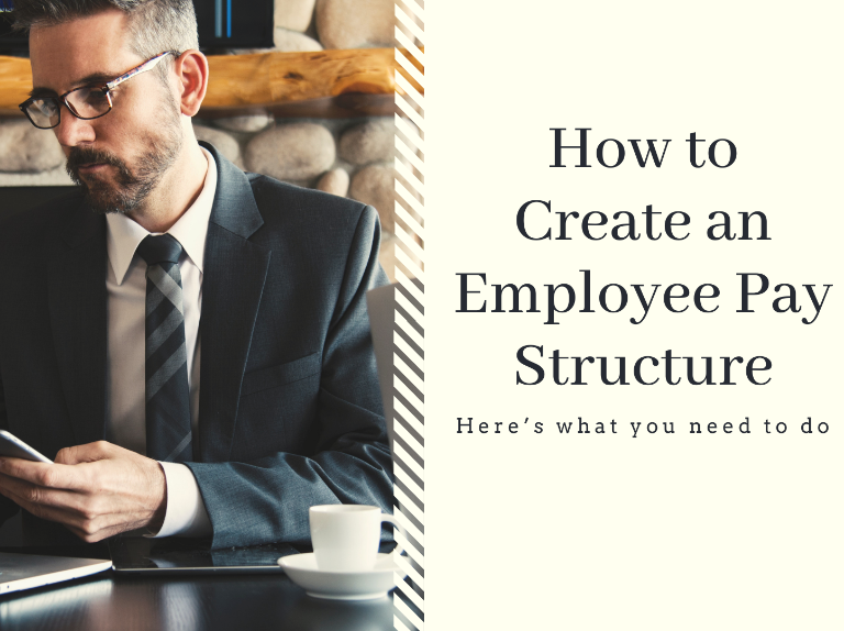 how to create employee pay structure