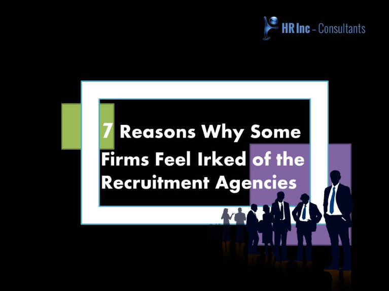 reasons for feeling irked of recruitment agencies